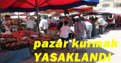 Valilikçe çuhalı pazarı yasaklandı