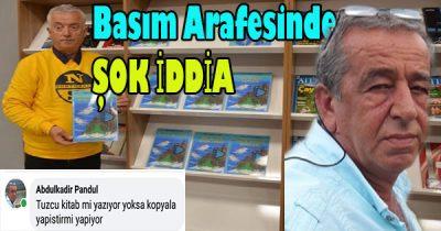 Pandul Tuzcunun yazdığı kitapların Kopyala yapıştır olduğunu iddia etti