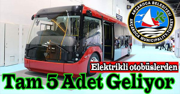 Fonu Dünya Bankasından sağlanan Otobüsler Önümüzdeki günlerde Akçakoca da