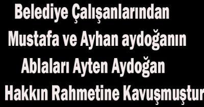 Ayten Aydoğan vefat etti